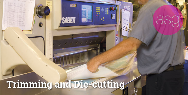 Trimming and Die-cutting